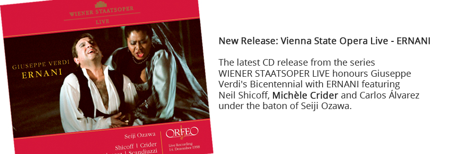 New Release: Vienna State Opera Live - ERNANI